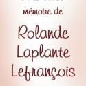 Rolande Laplante Lefrançois, 2011-08-20