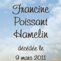 Francine Poissant Hamelin, 2011-03-09